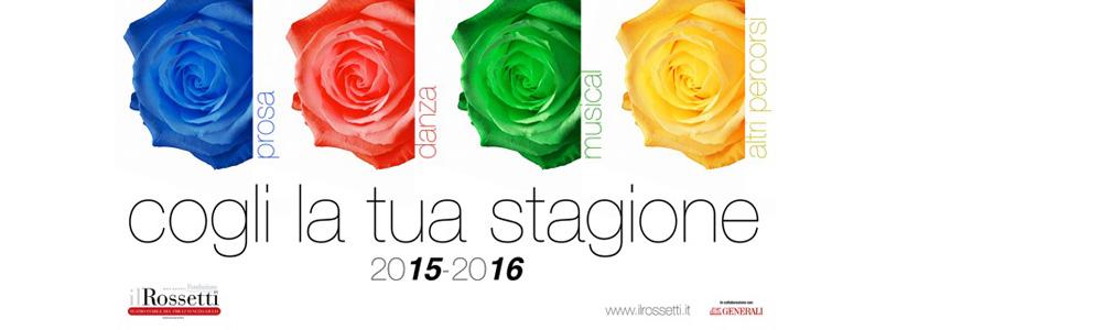IL ROSSETI - STAGIONE 2015-2016
