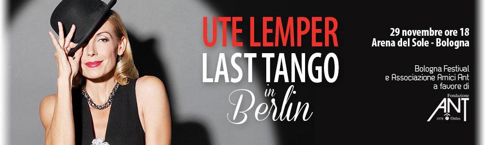 UTE LEMPER - LAST TANGO IN BERLIN