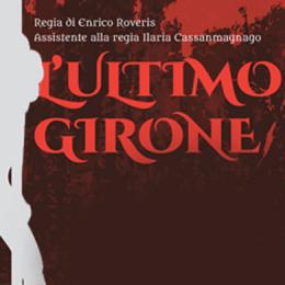 L'ULTIMO GIRONE - Teatro Binario 7