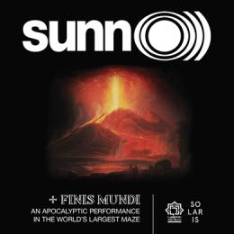 SUNN O))) - FINIS MUNDI - Labirinto della Masone