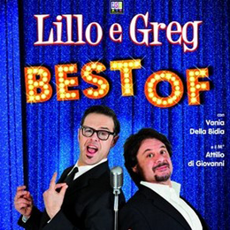 LILLO & GREG - THE BEST OF - Arena Sferisterio