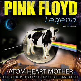 PINK FLOYD LEGEND - ATOM HEART MOTHER - Arena Sferisterio