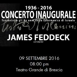 1936/2016 CONCERTO INAUGURALE ISRAELE / FRANCIACORTA - Teatro Grande