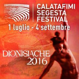 CALATAFIMI SEGESTA FESTIVAL - DIONISIACHE 2016 - Teatro Antico di Segesta