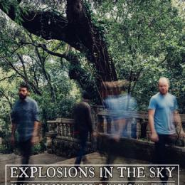 EXPLOSIONS IN THE SKY - Magnolia