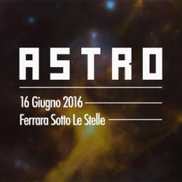 ASTRO FESTIVAL - Piazza Castello