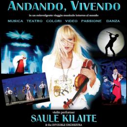 SAULE KILAITE & THE INVISIBLE ORCHESTRA - ANDANDO, VIVENDO