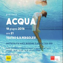ACQUA - Teatro G.B. Pergolesi