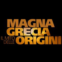 LA MAGNA GRECIA - IL MITO DELLE ORIGINI - ARENA SINNI