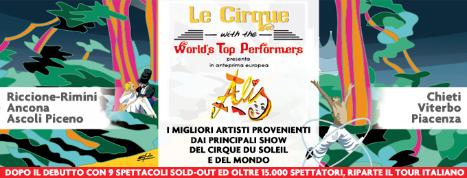 LE CIRQUE WITH THE WORLD\'S TOP PERFORMERS