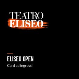 ELISEO OPEN - Teatro Eliseo e Piccolo Eliseo