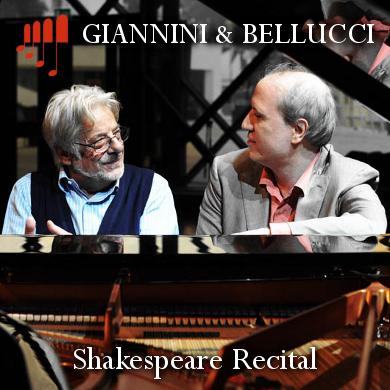 GIANCARLO GIANNINI E GIOVANNI BELLUCCI - SHAKESPEARE - Auditorium Teatro Manzoni - Bologna