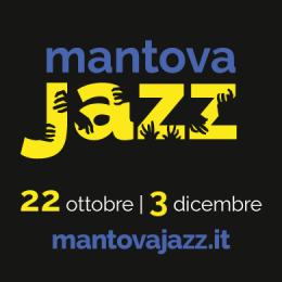 MANTOVA JAZZ 2016 - Mantova
