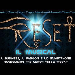 RESET - IL MUSICAL - Teatro Pime