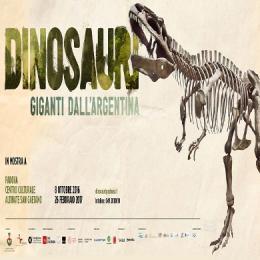 DINOSAURI: GIGANTI DALL'ARGENTINA - Centro Culturale San Gaetano