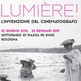 LUMIERE! L'INVENZIONE DEL CINEMATOGRAFO - Sottopasso Piazza Re Enzo