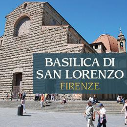 BASILICA DI SAN LORENZO - VISITA SERALE - COMPLESSO DI SAN LORENZO
