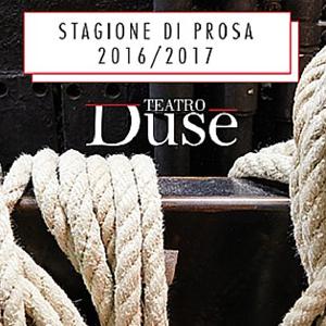 6...SOCIO COOP 16/17 - Teatro Duse Abbonamento a Scelta