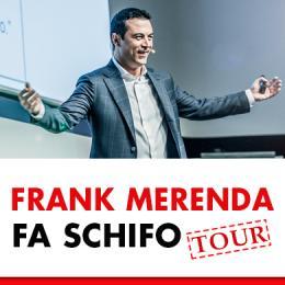 FRANK FA SCHIFO TOUR - Tour